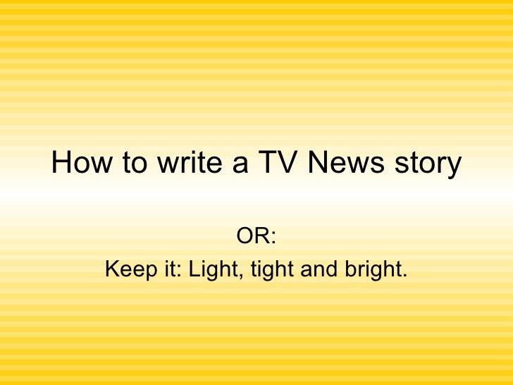 5 How To Write A Tv News Story