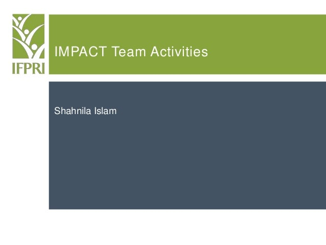 IMPACT Team Activities Shahnila Islam