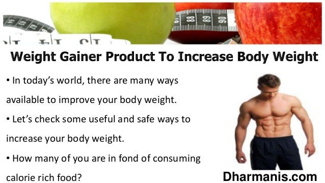 Select The Best Natural Weight Gainer Product To Increase