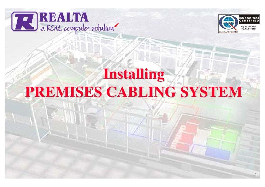 Installing PREMISES CABLING SYSTEM                               1