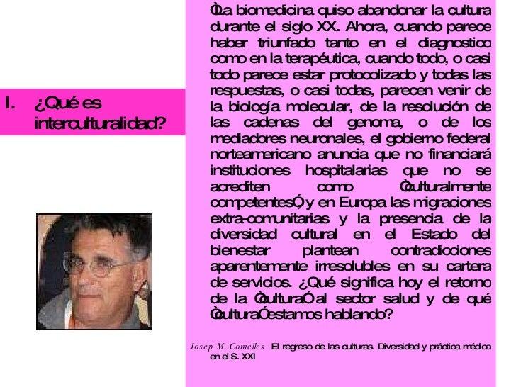 """<ul><li>"""" La biomedicina quiso abandonar la cultura durante el siglo XX. Ahora, cuando parece haber triunfado tanto en el ..."""