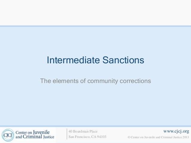 Intermediate SanctionsThe elements of community corrections         40 Boardman Place                                   ww...