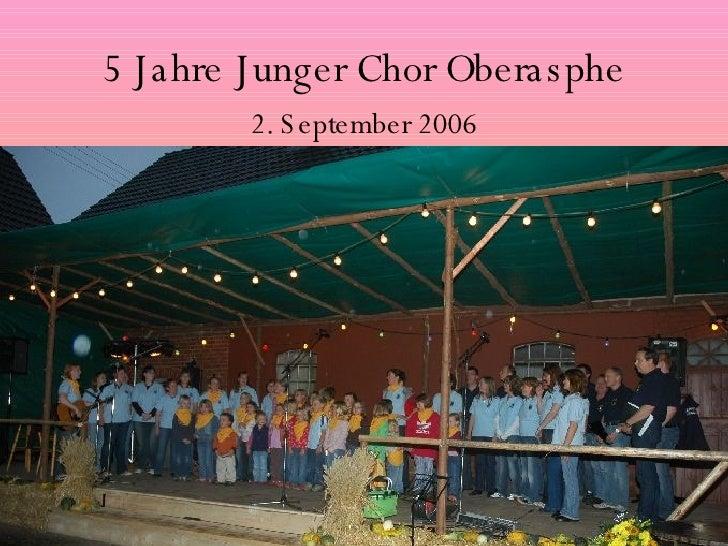 5 Jahre Junger Chor Oberasphe 2. September 2006