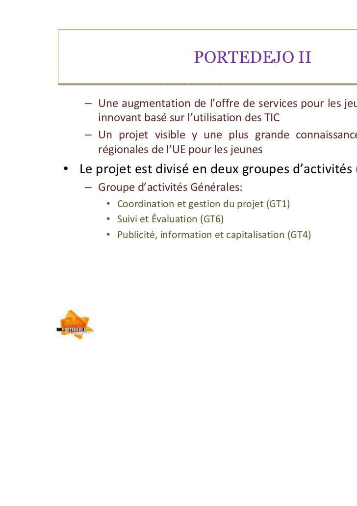 PORTEDEJO II   – Une augmentation de l'offre de services pour les jeunes, à caractère     innovant basé sur l'utilisation ...