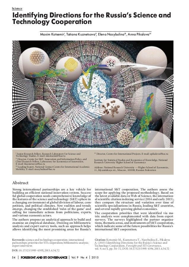 Science 54 FORESIGHT AND STI GOVERNANCE Vol. 9 No 4 2015 Maxim KotsemirI , Tatiana KuznetsovaII , Elena NasybulinaIII , An...
