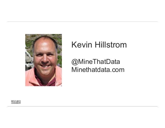 Kyle Rudy - Mine That Data / Attribution Management Slide 2