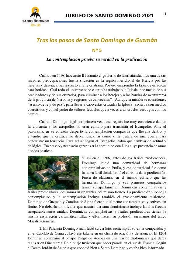 JUBILEO DE SANTO DOMINGO 2021 1 Tras los pasos de Santo Domingo de Guzmán Nº 5 La contemplación prueba su verdad en la pre...