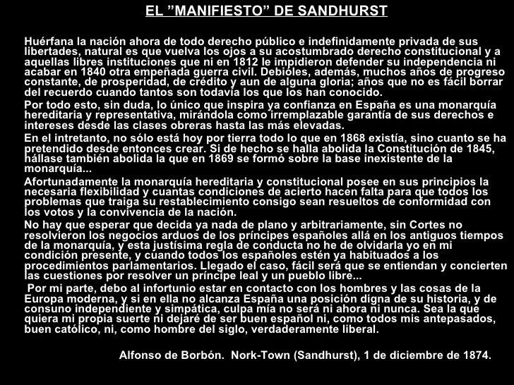 """<ul><li>EL """"MANIFIESTO"""" DE SANDHURST </li></ul><ul><li>Huérfana la nación ahora de todo derecho público e indefinidamente ..."""