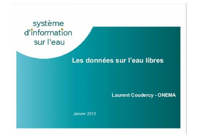 GREEN DATA 15 janv 2013 - ONEMA - le portail des données sur l'eau