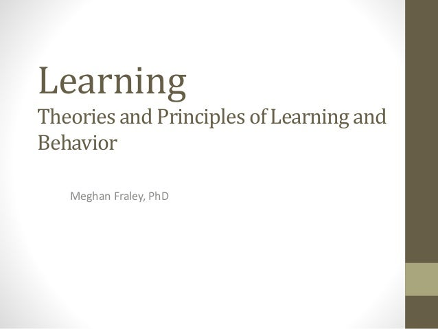theories and principles of learning 12 principles of child development and learning all areas of development and  learning are important learning and development follow sequences.
