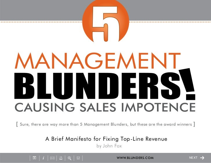 [   Sure, there are way more than 5 Management Blunders, but these are the award winners   ]                A Brief Manife...