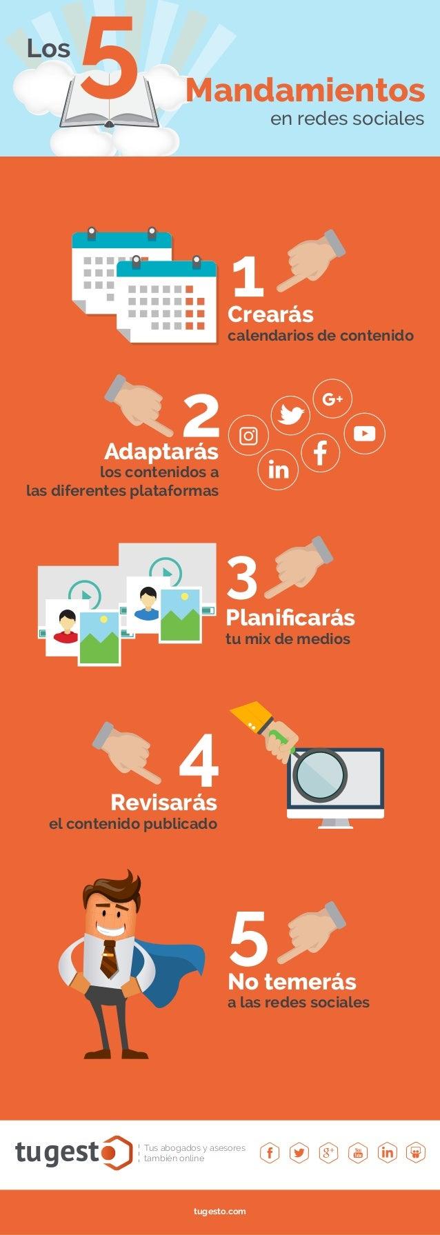 tu Tus abogados y asesores también online tugesto.com en redes sociales 5Los Mandamientos Crearás calendarios de contenido...