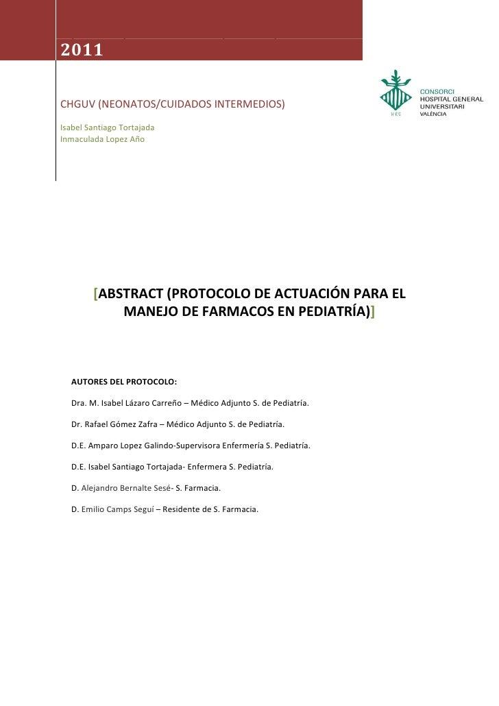 [Escribir texto]                           [Escribir texto]2011CHGUV (NEONATOS/CUIDADOS INTERMEDIOS)Isabel Santiago Tortaj...