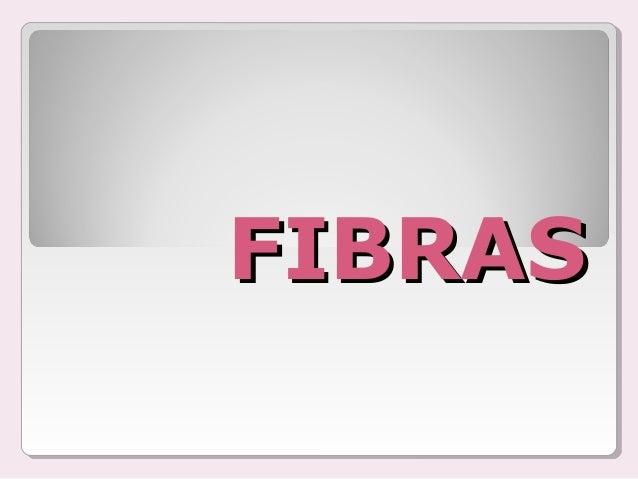 FIBRASFIBRAS