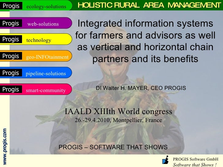 HOLISTIC RURAL  AREA  MANAGEMENT Integrated information systems for farmers and advisors as well as vertical and horizonta...