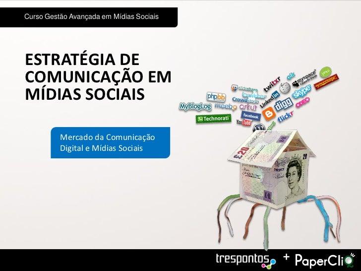 Mercado da Comunicação Digital e Mídias Sociais