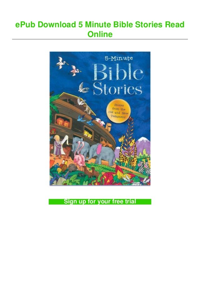 ePub Download 5 Minute Bible Stories Read Online Sign up for your free trial