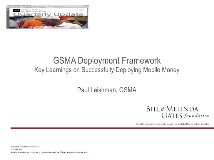 Paul Leishman, GSMA GSMA Deployment Framework Key Learnings on Successfully Deploying Mobile Money