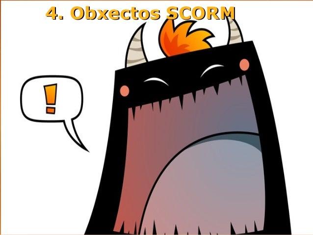 4. Obxectos SCORM