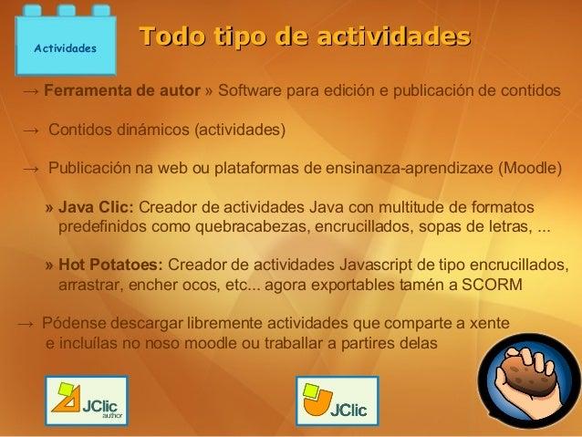 Actividades                Todo tipo de actividades→ Ferramenta de autor » Software para edición e publicación de contidos...
