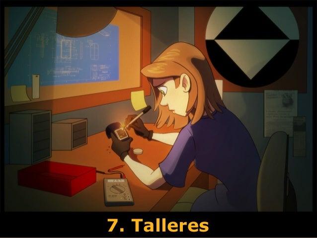 7. Talleres