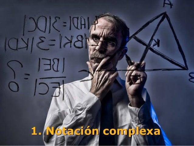 1. Notación complexa