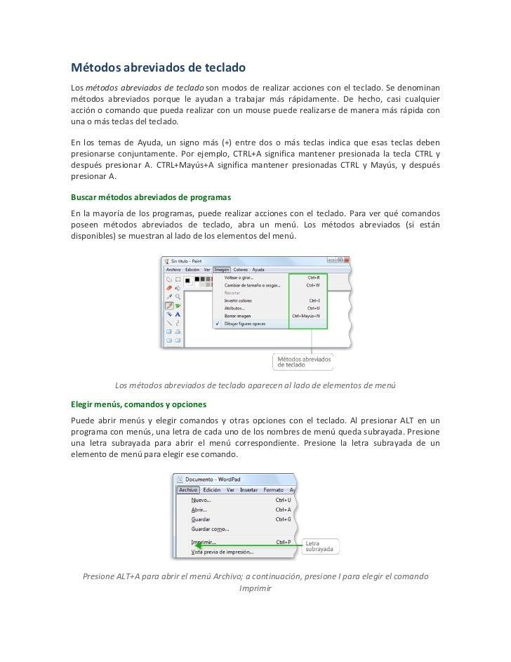 Métodos abreviados de tecladoLos métodos abreviados de teclado son modos de realizar acciones con el teclado. Se denominan...