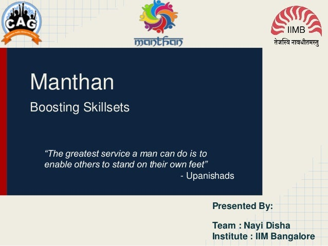 """Manthan Boosting Skillsets """"The greatest service a man can do is to enable others to stand on their own feet"""" - Upanishads..."""