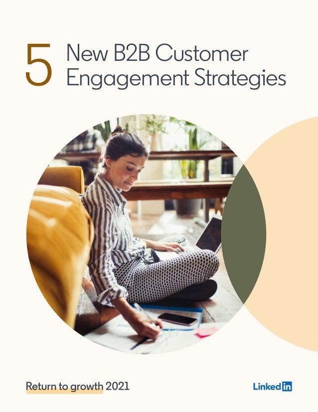 New B2B Customer Engagement Strategies5