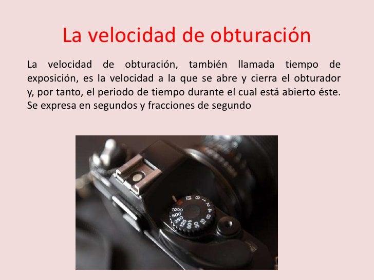 5. Obturador y velocidad de obturacion Slide 3