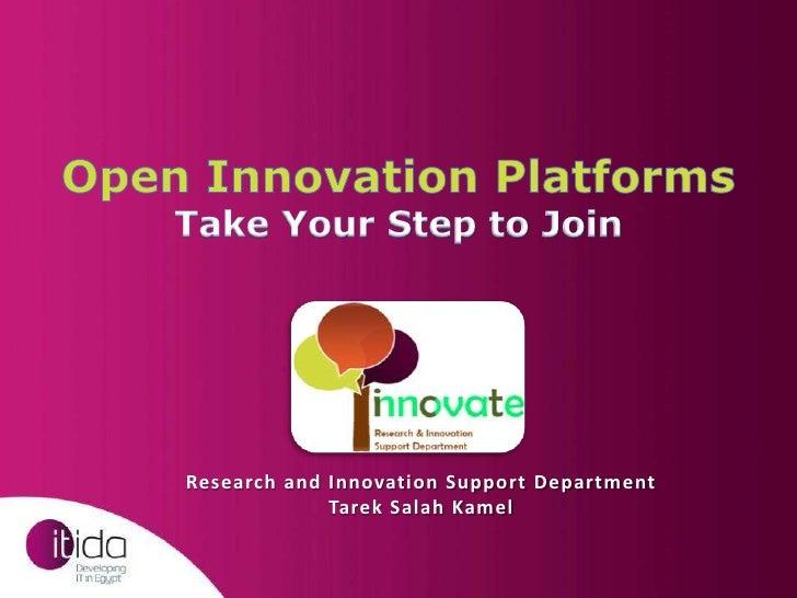 Research and Innovation Support Department             Tarek Salah Kamel