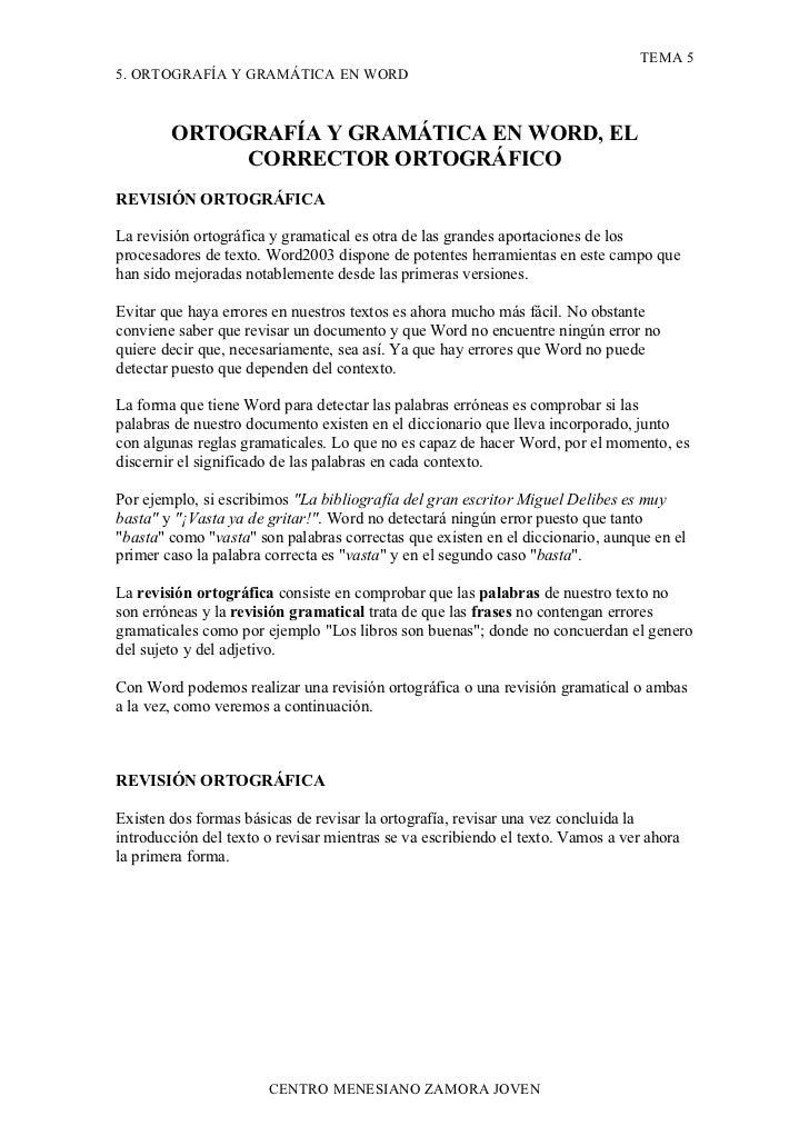 TEMA 5 5. ORTOGRAFÍA Y GRAMÁTICA EN WORD            ORTOGRAFÍA Y GRAMÁTICA EN WORD, EL              CORRECTOR ORTOGRÁFICO ...