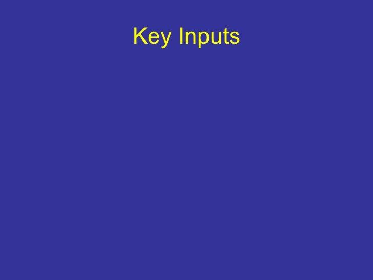 Key Inputs