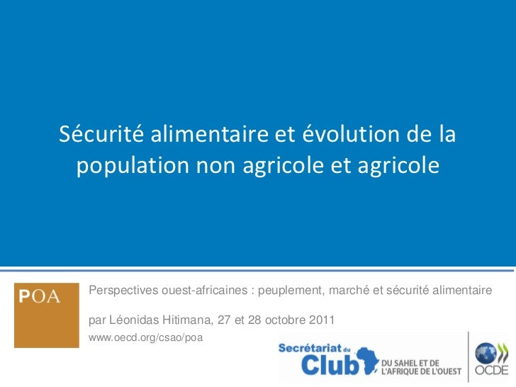 Sécurité alimentaire et évolution de la population non agricole et agricole  Perspectives ouest-africaines : peuplement, m...