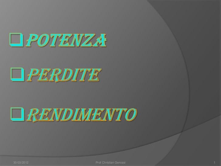 30/03/2012   Prof Christian Gervasi   1
