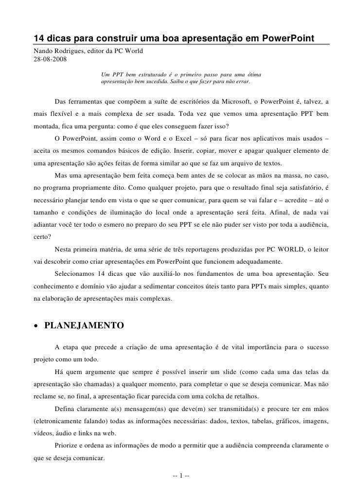 14 dicas para construir uma boa apresentação em PowerPoint Nando Rodrigues, editor da PC World 28-08-2008                 ...