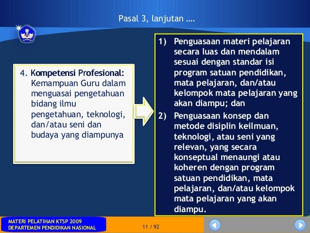 MATERI PELATIHAN KTSP 2009DEPARTEMEN PENDIDIKAN NASIONALMATERI PELATIHAN KTSP 2009DEPARTEMEN PENDIDIKAN NASIONAL 11 / 92Pa...