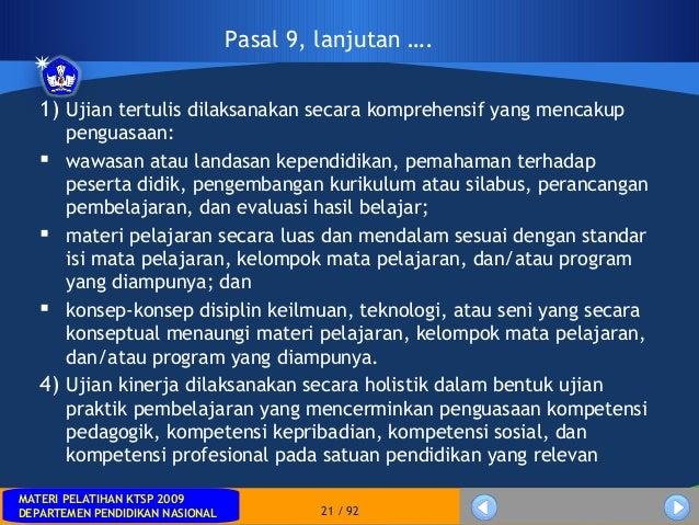 MATERI PELATIHAN KTSP 2009DEPARTEMEN PENDIDIKAN NASIONALMATERI PELATIHAN KTSP 2009DEPARTEMEN PENDIDIKAN NASIONAL 21 / 921)...