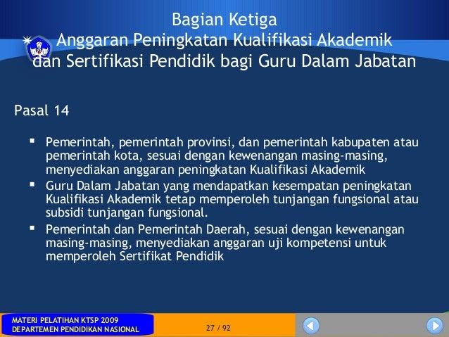 MATERI PELATIHAN KTSP 2009DEPARTEMEN PENDIDIKAN NASIONALMATERI PELATIHAN KTSP 2009DEPARTEMEN PENDIDIKAN NASIONAL 27 / 92Ba...