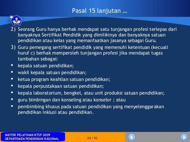MATERI PELATIHAN KTSP 2009DEPARTEMEN PENDIDIKAN NASIONALMATERI PELATIHAN KTSP 2009DEPARTEMEN PENDIDIKAN NASIONAL 29 / 922)...