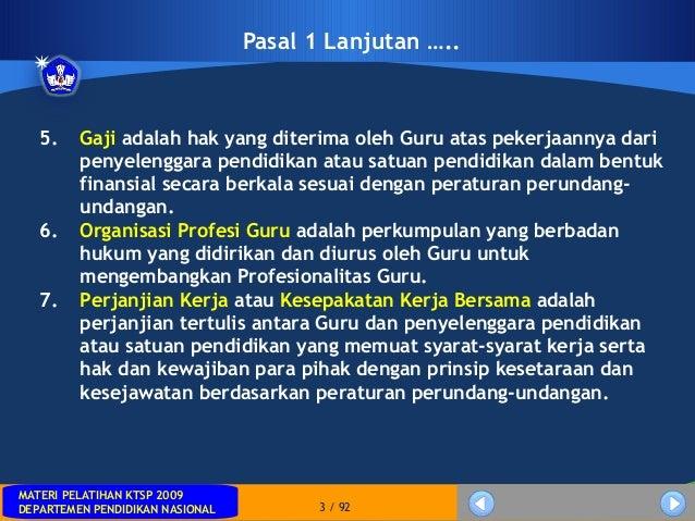 MATERI PELATIHAN KTSP 2009DEPARTEMEN PENDIDIKAN NASIONALMATERI PELATIHAN KTSP 2009DEPARTEMEN PENDIDIKAN NASIONAL 3 / 92Pas...
