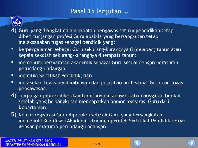 MATERI PELATIHAN KTSP 2009DEPARTEMEN PENDIDIKAN NASIONALMATERI PELATIHAN KTSP 2009DEPARTEMEN PENDIDIKAN NASIONAL 30 / 924)...