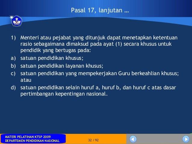 MATERI PELATIHAN KTSP 2009DEPARTEMEN PENDIDIKAN NASIONALMATERI PELATIHAN KTSP 2009DEPARTEMEN PENDIDIKAN NASIONAL 32 / 921)...