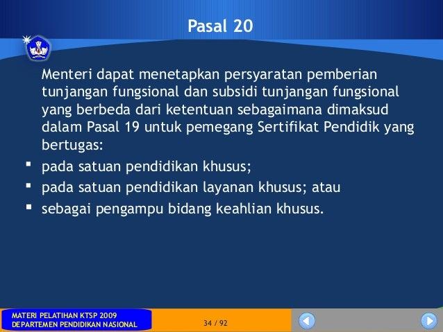 MATERI PELATIHAN KTSP 2009DEPARTEMEN PENDIDIKAN NASIONALMATERI PELATIHAN KTSP 2009DEPARTEMEN PENDIDIKAN NASIONAL 34 / 92Pa...