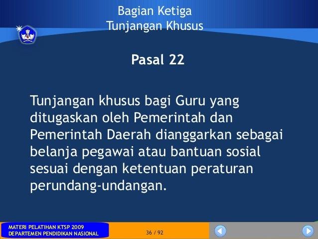 MATERI PELATIHAN KTSP 2009DEPARTEMEN PENDIDIKAN NASIONALMATERI PELATIHAN KTSP 2009DEPARTEMEN PENDIDIKAN NASIONAL 36 / 92Ba...