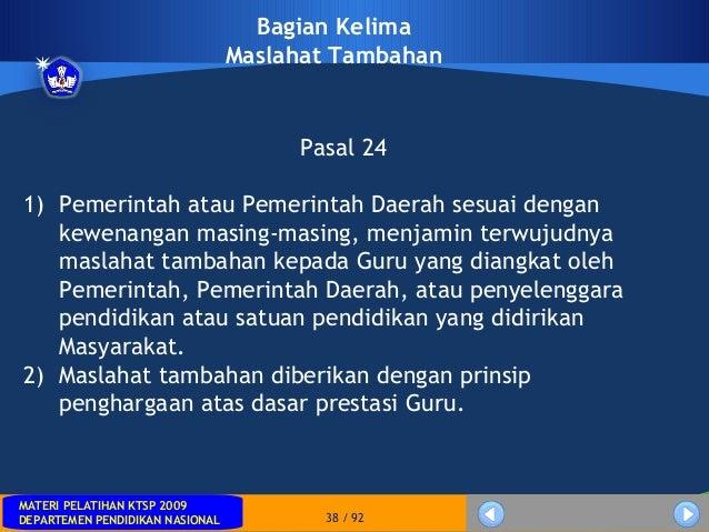 MATERI PELATIHAN KTSP 2009DEPARTEMEN PENDIDIKAN NASIONALMATERI PELATIHAN KTSP 2009DEPARTEMEN PENDIDIKAN NASIONAL 38 / 92Ba...