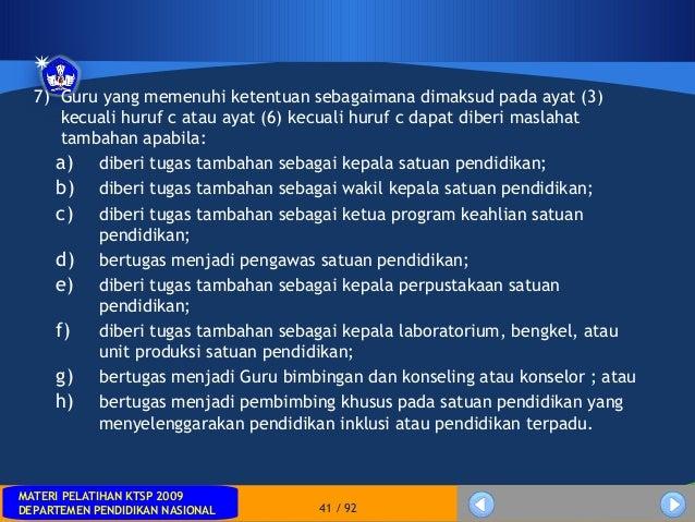 MATERI PELATIHAN KTSP 2009DEPARTEMEN PENDIDIKAN NASIONALMATERI PELATIHAN KTSP 2009DEPARTEMEN PENDIDIKAN NASIONAL 41 / 927)...