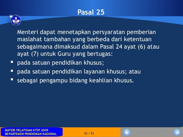 MATERI PELATIHAN KTSP 2009DEPARTEMEN PENDIDIKAN NASIONALMATERI PELATIHAN KTSP 2009DEPARTEMEN PENDIDIKAN NASIONAL 42 / 92Pa...