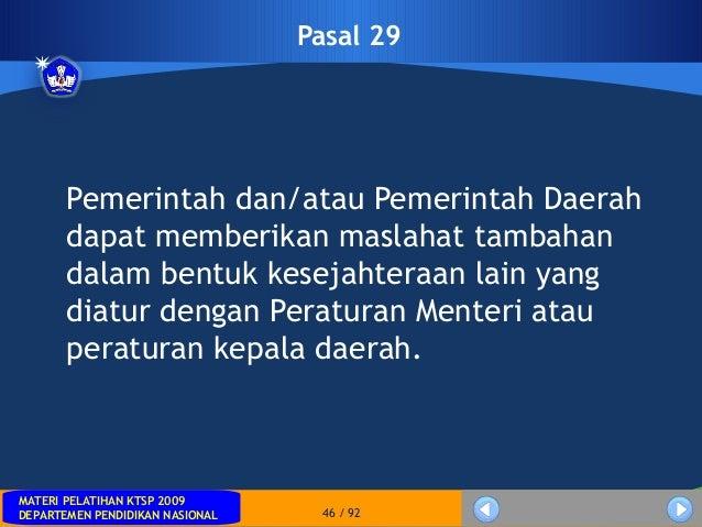 MATERI PELATIHAN KTSP 2009DEPARTEMEN PENDIDIKAN NASIONALMATERI PELATIHAN KTSP 2009DEPARTEMEN PENDIDIKAN NASIONAL 46 / 92Pa...