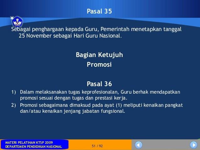 MATERI PELATIHAN KTSP 2009DEPARTEMEN PENDIDIKAN NASIONALMATERI PELATIHAN KTSP 2009DEPARTEMEN PENDIDIKAN NASIONAL 51 / 92Pa...